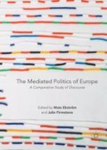 Introduction: A Discourse Analytical Approach to Researching Mediated Political Communication