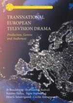 Introduction: Transnational European TV Studies