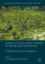Agricultural Development in the World Periphery: A General Overview