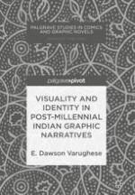 Publishing Indian Graphic Narratives Post Millennium