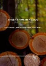 Green Harms and Crimes in Mexico