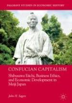 Introduction: Shibusawa Eiichi and the Idea of Confucian Capitalism