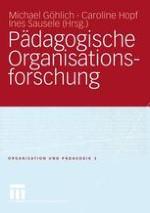 Pädagogische Organisationsforschung — Eine Einführung