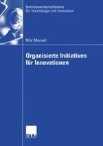 Die Organisation von Initiativen als Problem des Innovationsmanagements