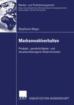 Markenwahlverhalten als Erkenntnisgegenstand der Ökonomie