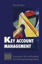 Key Account Management — eine Modeerscheinung?