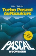 Bedienung des Turbo Pascal Systems über Menü-Befehle
