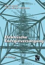Überblick über die geschichtliche Entwicklung der elektrischen Energieversorgung