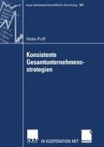 Bedeutung konsistenter Gesamtunternehmensstrategien