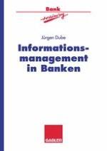 Bankenstrategie und Informationstechnologie — Grundlagen und Problemfelder
