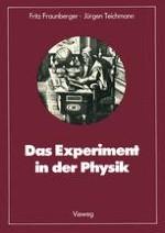 Einleitung: Die Physik und das Experiment