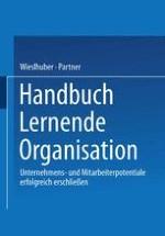 Die lernende Organisation: Unternehmens- und Mitarbeiterpotentiale erfolgreich erschließen