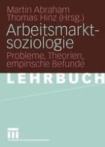 Wozu Arbeitsmarktsoziologie?