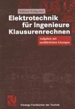 1 Physikalische Grundbegriffe der Elektrotechnik 2 Gleichstromtechnik