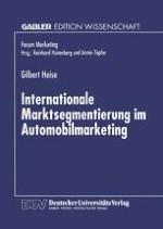 Grundlagen der internationalen Marktsegmentierung und ihr Stellenwert im europäischen Automobilmarketing