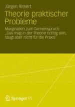 Theorie und Praxis – Über einen Gemeinspruch.