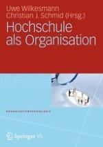Hochschulen als besondere und unvollständige Organisationen? - Neue Theorien zur 'Organisation Hochschule'
