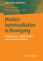 Mobilisierung, mobile Medien und kommunikative Mobilität aus kommunikations- und mediensoziologischer Perspektive
