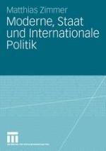 Moderne, Staat und Internationale Politik: Begründung und Fragestellungen