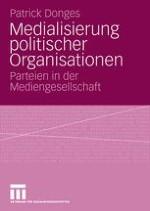 Einleitung: Parteien als politische Organisationen in der Mediengesellschaft