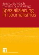 Spezialisierung im Journalismus – (k)ein Thema für Wissenschaft und Praxis?!