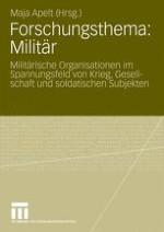 Einleitung: Forschungsthema Militär