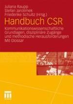 Corporate Social Responsibility als Gegenstand der Kommunikationsforschung: Einleitende Anmerkungen, Definitionen und disziplinäre Perspektiven