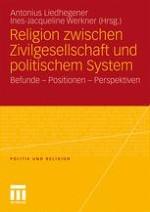 Religion, Zivilgesellschaft und politisches System –ein offenes Forschungsfeld