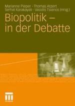 Biopolitik in der Debatte – Konturen einer Analytik der Gegenwart mit und nach der biopolitischen Wende