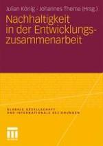 Nachhaltigkeit. Begriff und Bedeutung in der Entwicklungszusammenarbeit