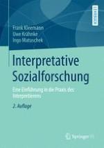 Grundlagen interpretativer Sozialforschung