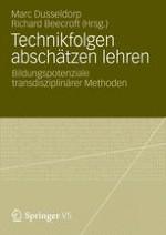 Technikfolgen abschätzen lehren – Bildungspotenziale transdisziplinärer Methoden. Zur Einführung