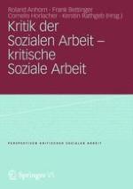Zur Einführung: Kristallisationspunkte kritischer Sozialer Arbeit