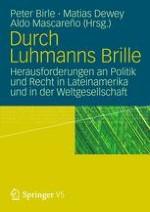 Zur Einführung – Luhmann und Lateinamerika
