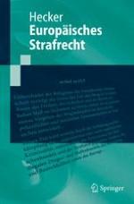 Grundbegriffe und Grundfragen des Europäischen Strafrechts