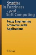 Fuzzy Sets in Engineering Economic Decision-Making