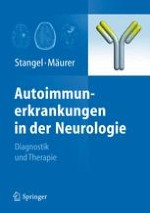 Multiple Sklerose und andere autoimmune ZNS-Erkrankungen