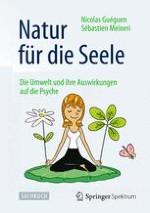 1 Der positive Einfluss der Natur auf die Gesundheit und das Wohlbefinden