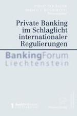 Private Banking im Sog internationaler politisch-rechtlicher Veränderungen