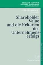 Shareholder Value und der Zweck des Unternehmens