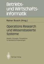 Operations-Research-Modelle und Expertensysteme als Wissensmodule intelligenter Decision-Support-Systeme