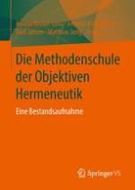 Entstehungskontexte und Entwicklungsphasen der Objektiven Hermeneutik als einer Methodenschule