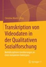 Vor, hinter, für und mit der Kamera: Viergliedriger Video-Analyserahmen in der Qualitativen Sozialforschung