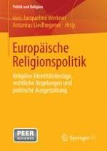 Religion, europäische Identität und die Formierung einer europäischen Religionspolitik – Einführung