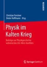 Einleitung Der Kalte Krieg als physikhistorisches Forschungsfeld