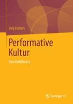 Performative Kultur – eine Forschungsperspektive
