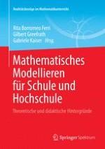 Mathematisches Modellieren – Eine Einführung in theoretische und didaktische Hintergründe