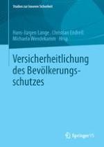 Der Bevölkerungsschutz als integraler Bestandteil der bundesdeutschen Sicherheitsarchitektur
