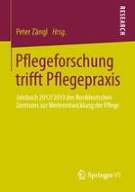 """Einleitung: Pflegeforschung trifft Pflegepraxis Der Arbeitskreis """"Pflegeforschung in Norddeutschland"""" und Überblick über die Beiträge"""