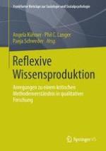 Reflexive Wissensproduktion: eine Einführung